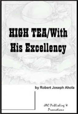 High Tea / With his Excellency